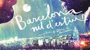 S'estrena la  pel·lícula 'Barcelona, nit d'estiu'
