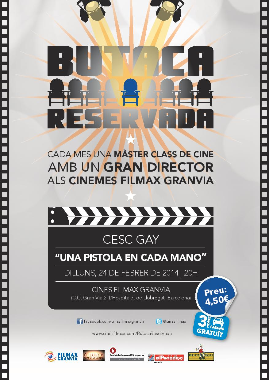 CESC GAY IMPARTIRÀ LA SEGONA MASTER CLASS ALS CINEMES FILMAX GRANVIA- DILLUNS 24 DE FEBRER