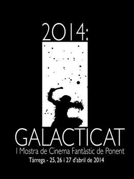 GALACTICAT: MOSTRA DE CINEMA FANTÀSTIC DE PONENT, DEL 25 AL 27 D'ABRIL