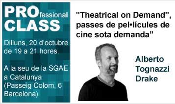 """PROfessional Class: """"Theatrical on Demand"""", passes de pel•lícules de cine sota demanda. Construir audiències i distribuir directament la teva pel•lícula en sales de cine."""