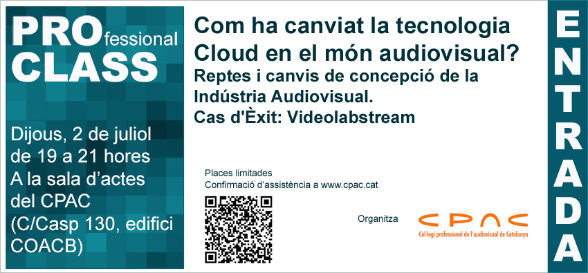 L'AUDIOVISUAL AL CLOUD. JORNADA CPAC (2juliol)