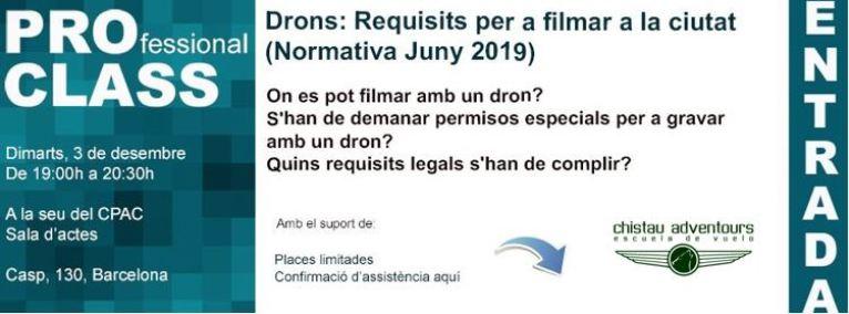 ::PROCLASS:: 03/12 – Drons – Requisits per a filmar a la ciutat (Normativa Juny 2019)