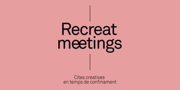 Dj 26: Recreat Meetings, online