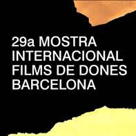 Iniciem la 29a edició de la Mostra Internacional de Films de Dones de Barcelona després d'un any del tot excepcional.