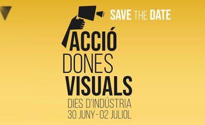 Acció Dones Visuals – Dies d'indústria: l'expressió d'un moviment de fons guanyador