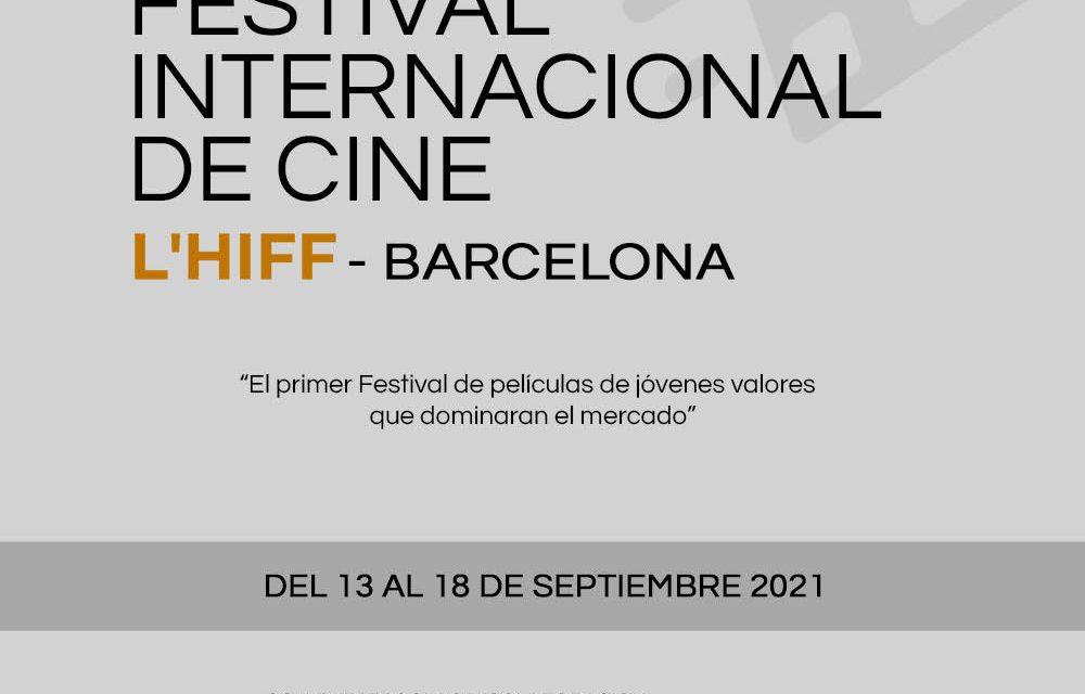 AL SETEMBRE, FESTIVAL INTERNACIONAL DE CINEMA INDEPENDENT (L'HIFF) A BARCELONA