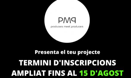 S'amplien fins al 15 d'agost les inscripcions al Producers Meet Producers 2021