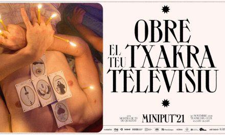 MINIPUT 2021: MOStRA de tv de qualitat (27NOV)